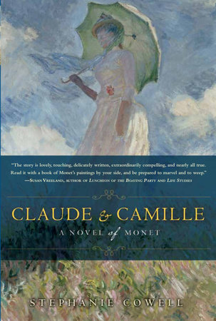 Claude & Camille by Stephanie Cowell