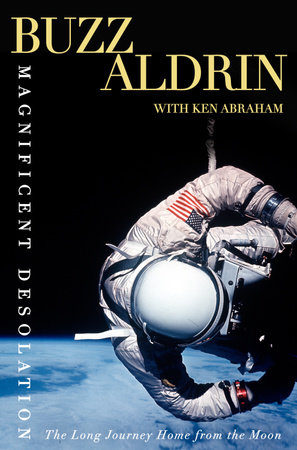 Magnificent Desolation by Buzz Aldrin and Ken Abraham