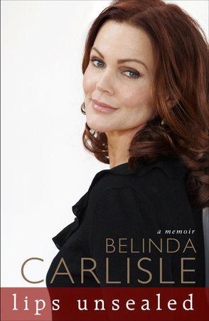 Lips Unsealed by Belinda Carlisle