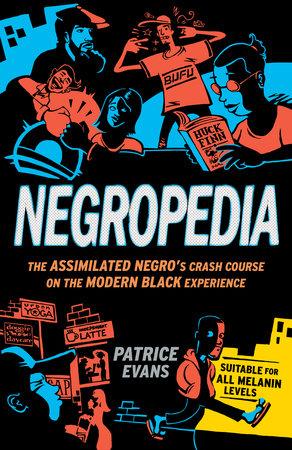 Negropedia by Patrice Evans