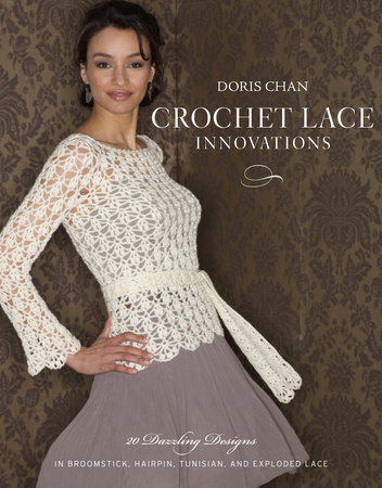 Crochet Lace Innovations by Doris Chan
