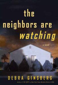 The Neighbors Are Watching