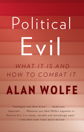 Political Evil by Alan Wolfe