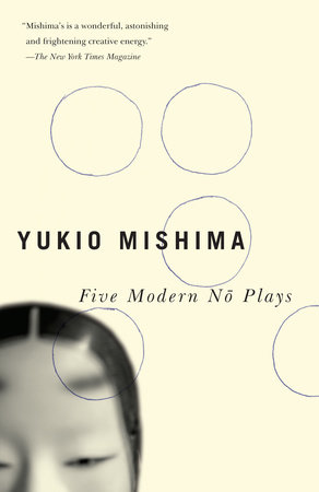 Five Modern No Plays by Yukio Mishima