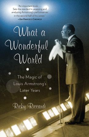 What a Wonderful World by Ricky Riccardi