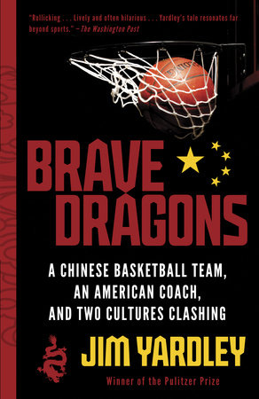 Brave Dragons by Jim Yardley