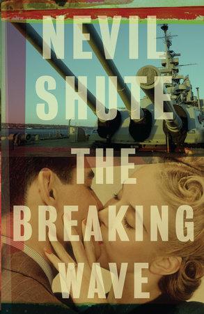 THE BREAKING WAVE by Nevil Shute