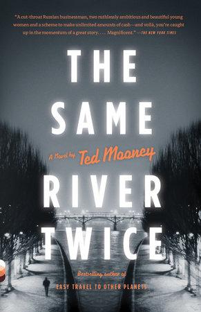 The Same River Twice