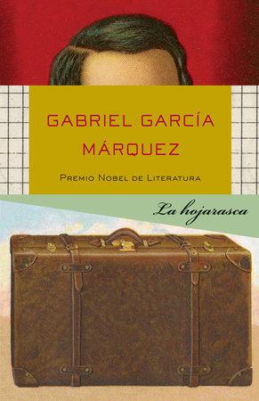 La hojarasca by Gabriel García Márquez