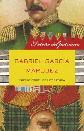 El otoño del patriarca by Gabriel García Márquez