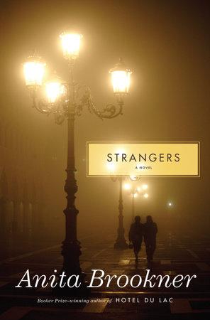 Strangers by Anita Brookner