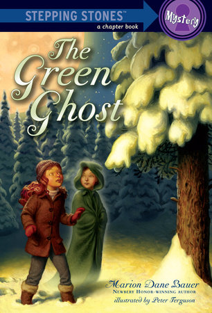 The Green Ghost by Marion Dane Bauer