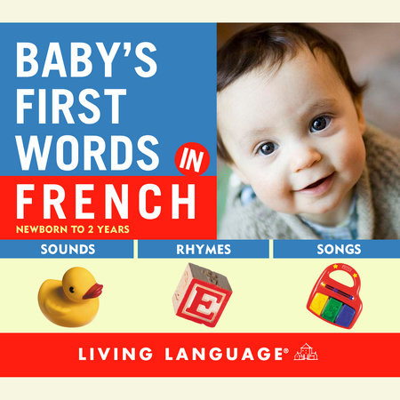 Baby's First Words in French by Erika Levy