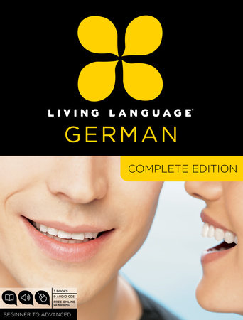 Living Language German, Complete Edition by Living Language