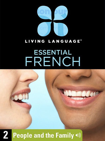 Essential French, Lesson 2: People and the Family