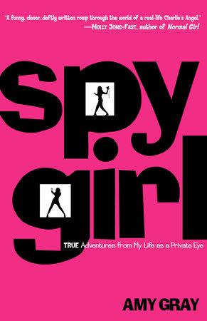 Spygirl by Amy Gray