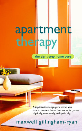 Apartment Therapy by Maxwell Ryan