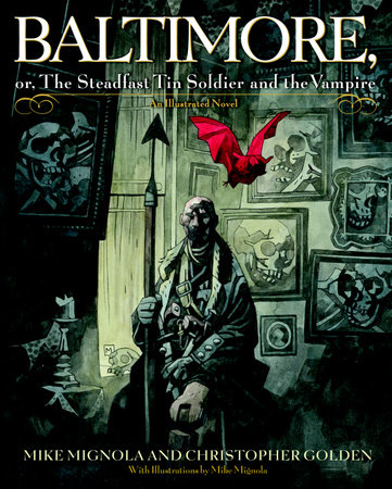 Baltimore, by Mike Mignola and Christopher Golden