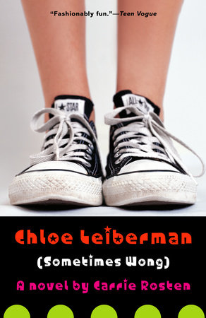Chloe Leiberman (Sometimes Wong) by Carrie Rosten