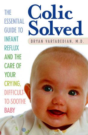 Colic Solved by Bryan Vartabedian