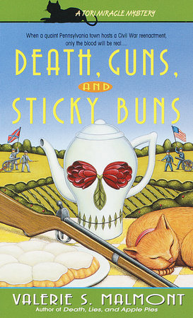 Death, Guns, and Sticky Buns by Valerie S. Malmont