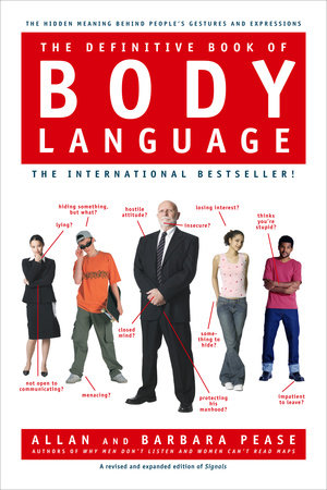 The Definitive Book of Body Language by Barbara Pease and Allan Pease