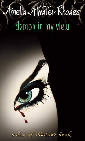 Demon in My View by Amelia Atwater-Rhodes