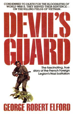 Devil's Guard by George R. Elford