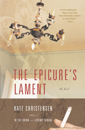 The Epicure's Lament by Kate Christensen