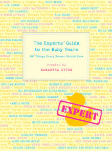 The Experts' Guide to the Baby Years