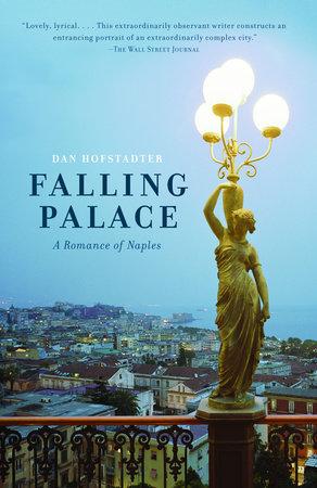 Falling Palace by Dan Hofstadter