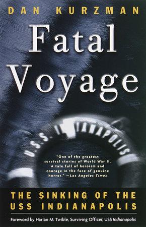 Fatal Voyage by Dan Kurzman