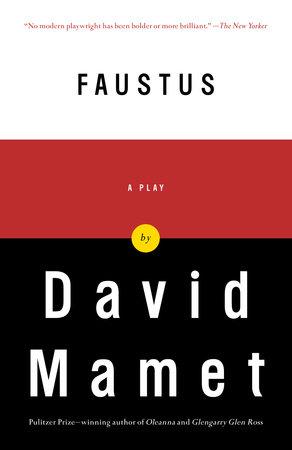 Faustus by David Mamet