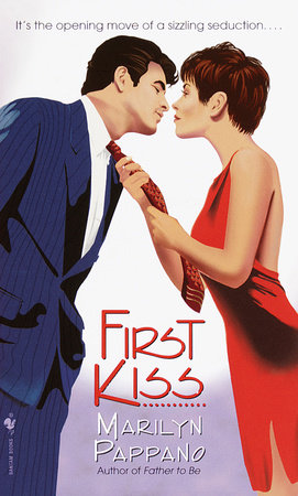 First Kiss by Marilyn Pappano