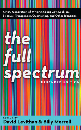 The Full Spectrum by David Levithan and Billy Merrell