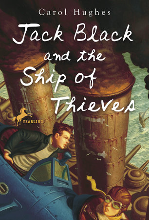 Jack Black and the Ship of Thieves by Carol Hughes
