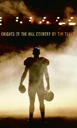 Knights of the Hill Country by Tim Tharp