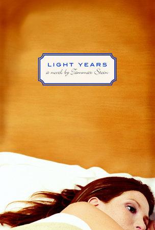 Light Years by Tammar Stein