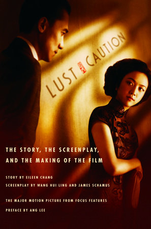 Lust, Caution by Eileen Chang and Wang Hui Ling