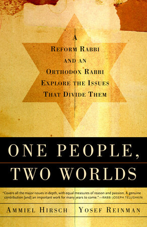 One People, Two Worlds by Ammiel Hirsch and Yaakov Yosef Reinman