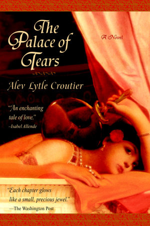The Palace of Tears by Alev Lytle Croutier