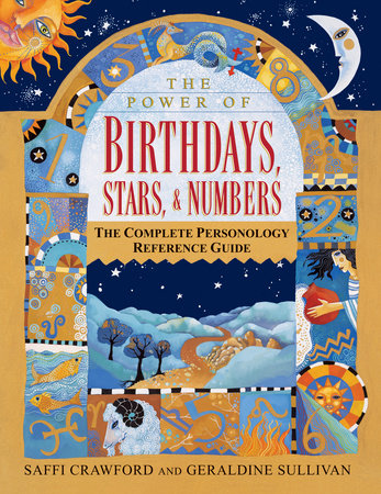 The Power of Birthdays, Stars & Numbers by Saffi Crawford and Geraldine Sullivan