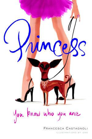 Princess by Francesca Castagnoli