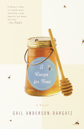 A Recipe for Bees by Gail Anderson-Dargatz
