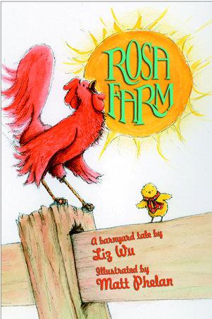 Rosa Farm by Liz Wu