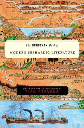 The Schocken Book of Modern Sephardic Literature by