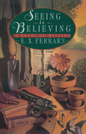 Seeing Is Believing by E. X. Ferrars