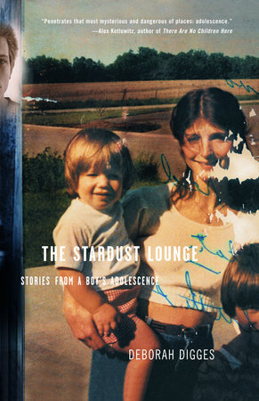 The Stardust Lounge by Deborah Digges