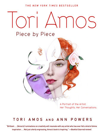 Tori Amos:  Piece by Piece by Tori Amos and Ann Powers