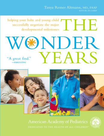 The Wonder Years by American Academy Of Pediatrics